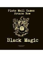 Arcane Now: Black Magic