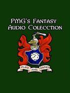 PMG's Fantasy Audio Collection [BUNDLE]