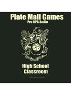 Pro RPG Audio: High School Classroom