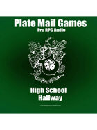 Pro RPG Audio: High School Hallway