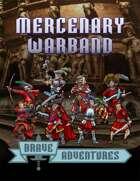 Brave Adventures Mercenary Warband
