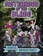 Brave Adventures Sisterhood of the Blade