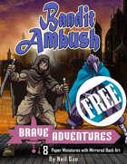 Brave Adventures - Bandit Ambush FREE