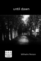 Until Dawn - Revised