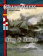 Grand Fleets: King & Kaiser (2e)