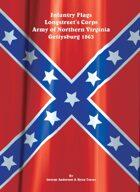 Infantry Flags, Longstreet's Corps, Army of Northern Virginia, Gettysburg 1863