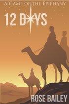 12 Days: A Game of the Epiphany