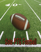 Solo PTG Football Core Game