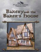 Bakery & Baker's House