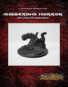 Gibbering Horror Monster Mini STL