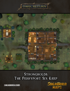 Map - Strongholds: The Ferryport Six Keep
