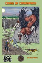 The Curse of Cragbridge - DCC RPG