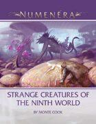 Strange Creatures of the Ninth World