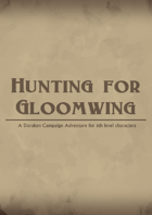 Hunting for Gloomwing
