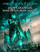 Jade Colossus: Ruins of the Prior Worlds