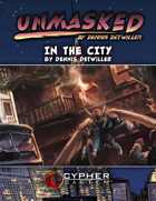 Unmasked: In the City