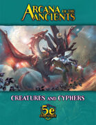 Arcana of the Ancients Creatures and Cyphers FREE PREVIEW