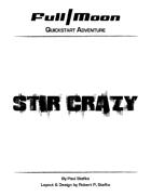 Full Moon Quickstart Adventure: Stir Crazy