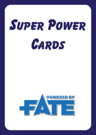 Super Power Cards (for Fate Core)