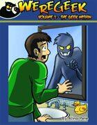 Weregeek: Vol 1 - The Geek Within