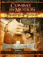 Enhanced 4E: Combat in Motion