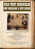 Wild west chronicles, new squads and scenarios