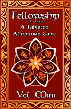 Fellowship 2nd Edition - A Tabletop Adventure Game