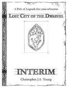 Lost City of the Dwarves: Interim