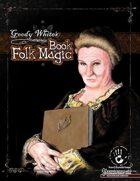 Goody White's Book of Folk Magic
