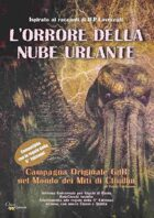 L'Orrore della Nube Urlante - Campagna Cthulhu-Lovecraft compatibile con regole 5 Ed. D&D