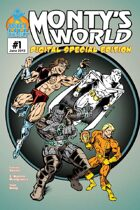Monty's World Digital Special Edition #1