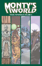 Monty's World TPB Volume 4