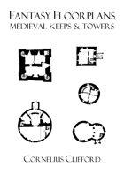 Medieval Keeps & Towers - Fantasy Floorplans