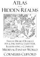 Medieval Fantasy World Atlas - The Hidden Realms