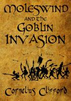 Moleswind and the Goblin Invasion