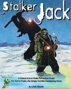 Stalker Jack: Horror Rules Deluxe Script #1