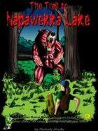 The Trail to Napawekka Lake: Horror Rules Deluxe Script #12