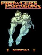 Prowlers & Paragons Quickstart Hero 6