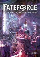 Fateforge - 2 - Grimoire