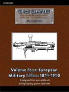 Big Bang Vol. 4: European Military Rifles, 1870-1900