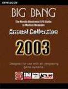 Big Bang 2003 Collection