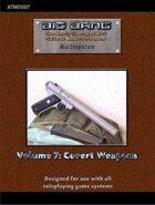 Big Bang Vol. 7: Covert Weapons