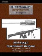 Big Bang: Mini Bang 3 - Experimental Weapons