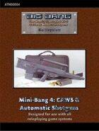 Big Bang: Mini Bang 4 - CAWS & Other Automatic Shotguns