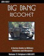 Big Bang Ricochet 017: Belgium's BDX APC