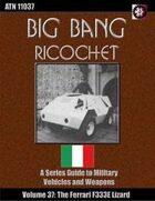 Big Bang Ricochet 037: Ferrari F333E Lizard