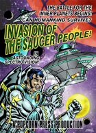 Invasion of the Saucer People!