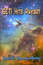 SETI Hits Paydirt