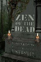 Zen of the Dead