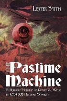 The Pastime Machine